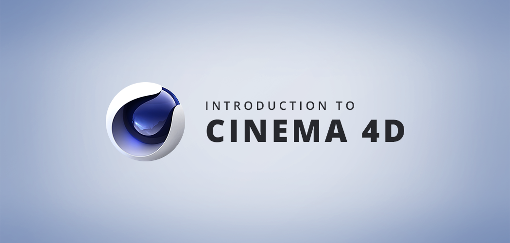 Introduction to Cinema 4D